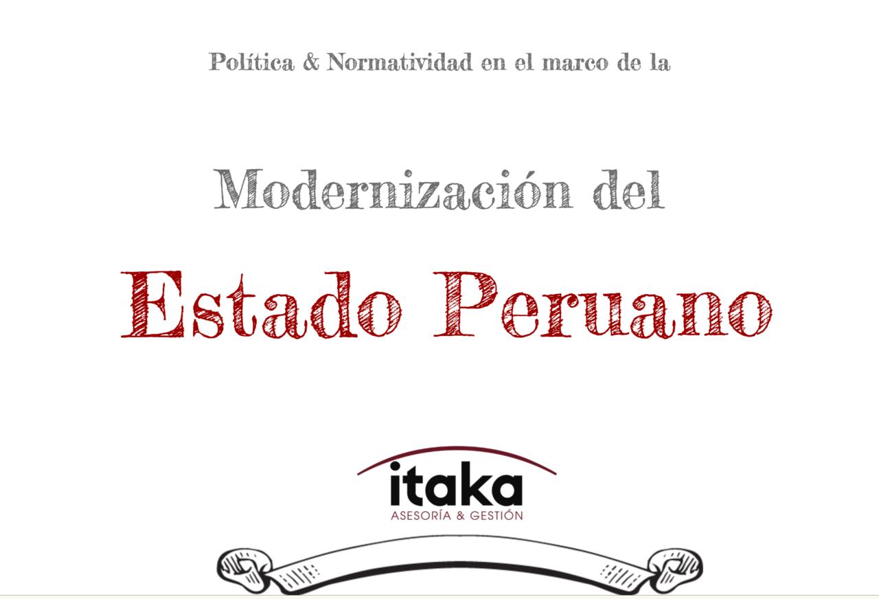 Política & Normatividad en el marco de la Modernización del EstadoPeruano